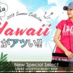 【特集】リゾート気分で夏ゴルフ♪「ハワイ」なGOLFウェア&アイテムピックアップ
